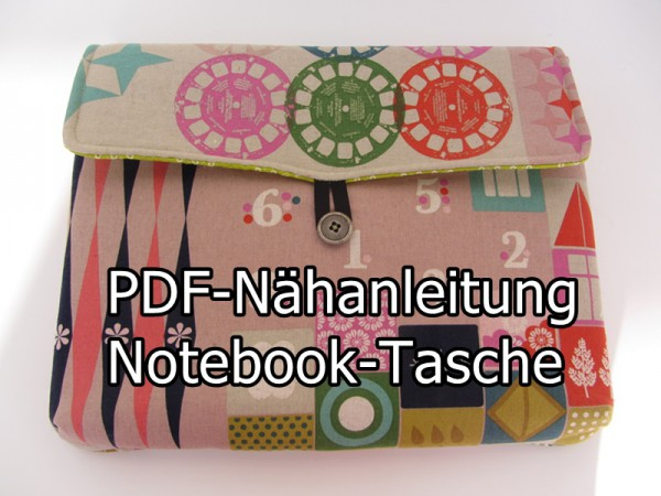 Nähanleitung Notebooktasche Laptoptasche Tablets